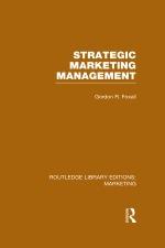 """""""Strategic Marketing Management (RLE Marketing)"""" (9781317646990)"""
