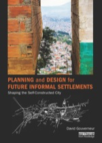 """""""Planning and Design for Future Informal Settlements"""" (9781317658924)"""