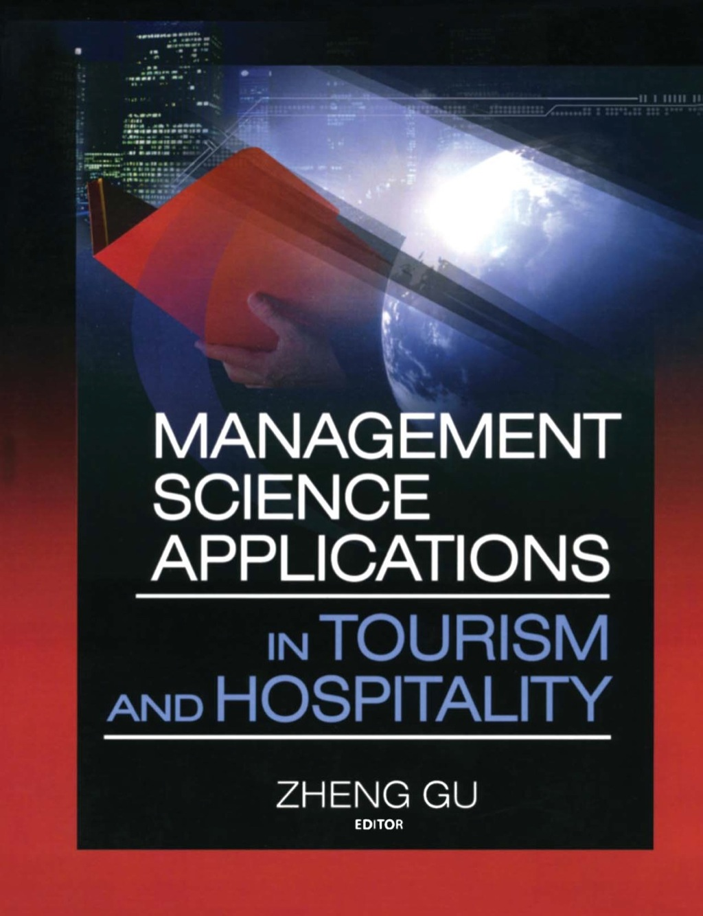 Management Science Applications in Tourism and Hospitality (eBook Rental)