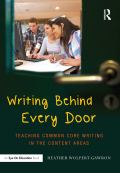 Writing Behind Every Door: Teaching Common Core Writing in the Content Areas 9781317821144R90