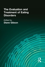 """The Evaluation and Treatment of Eating Disorders"" (9781317840220)"
