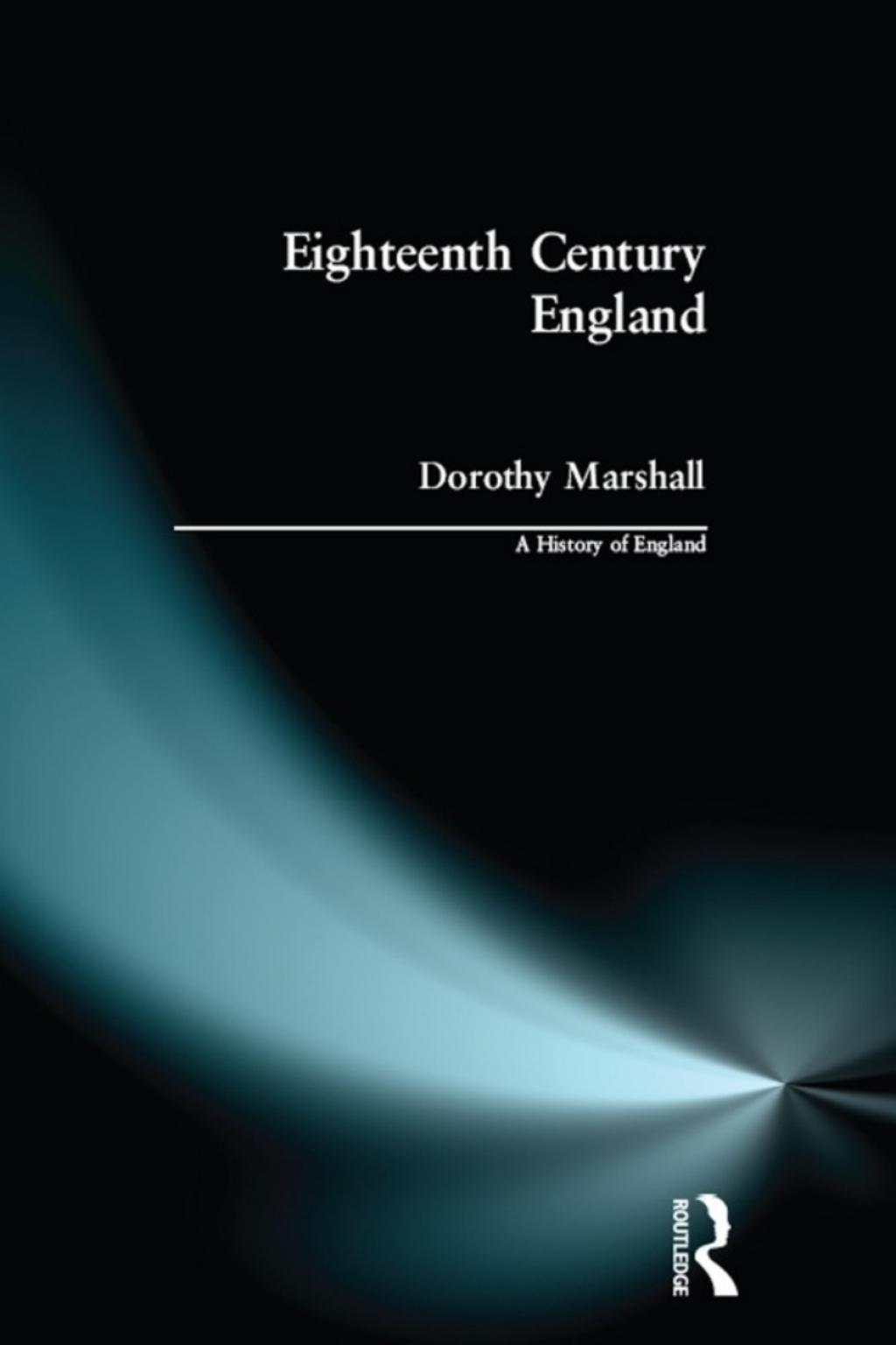 Eighteenth Century England (eBook)
