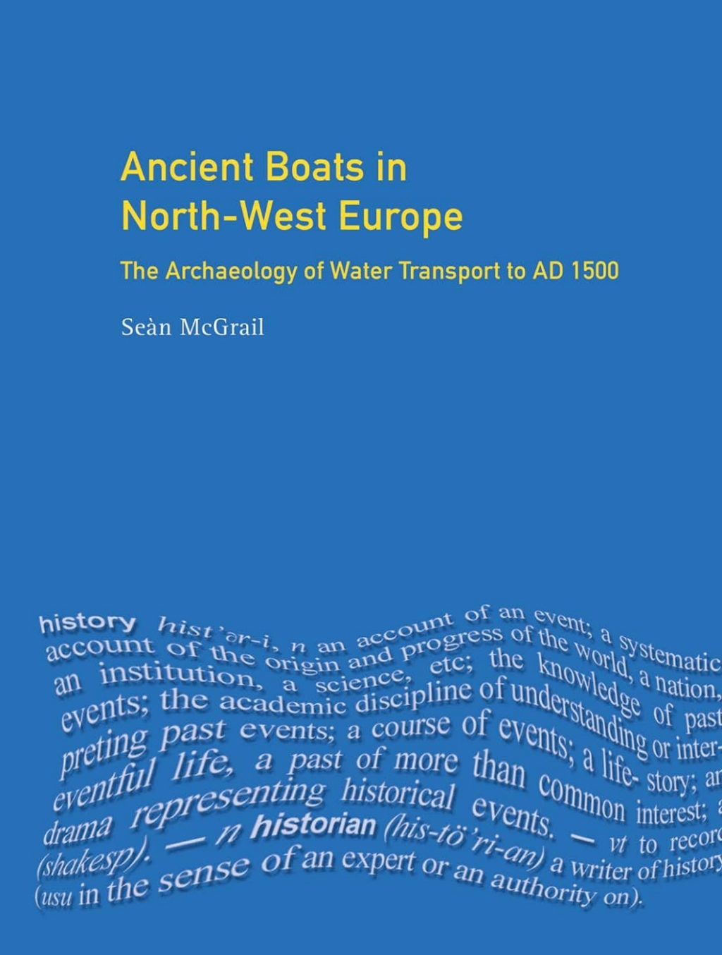 Ancient Boats in North-West Europe (eBook)