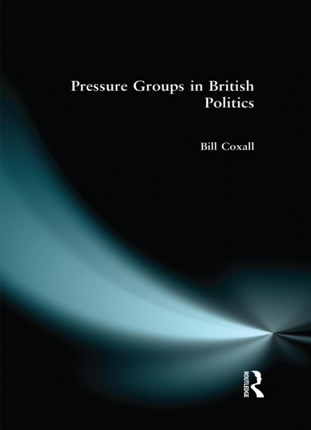 Pressure Groups in British Politics (eBook)