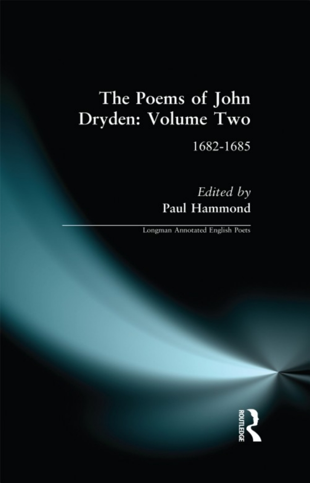 The Poems of John Dryden: Volume Two (eBook)