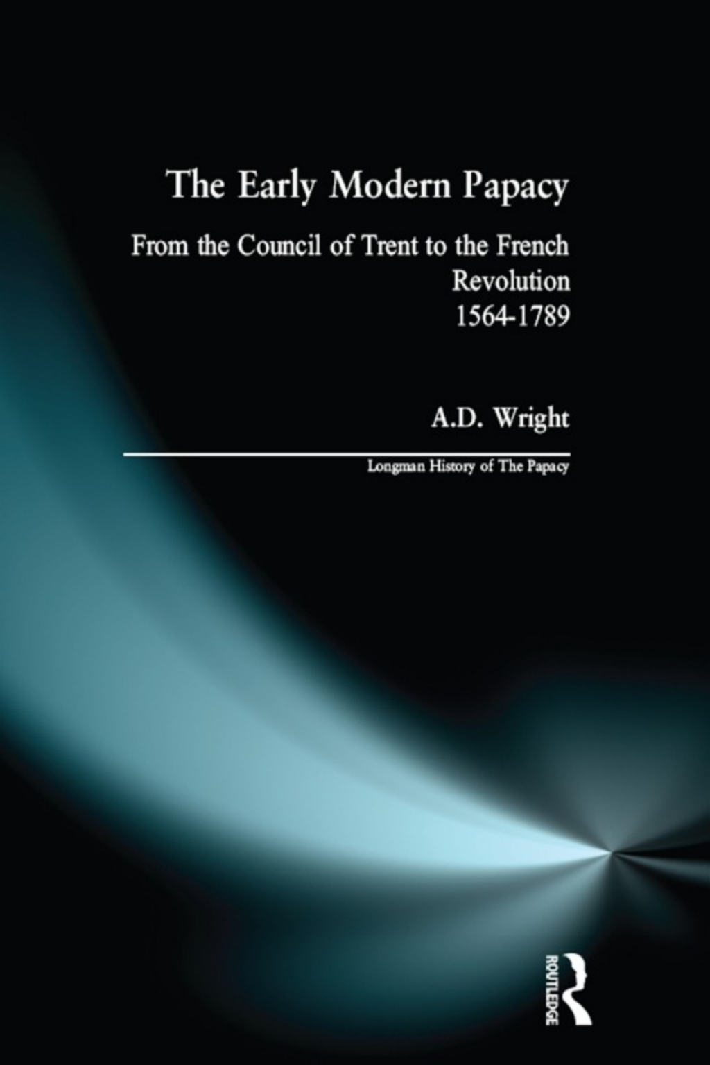 The Early Modern Papacy (eBook)