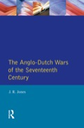 The Anglo-Dutch Wars of the Seventeenth Century 9781317899471R90