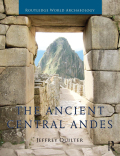 The Ancient Central Andes 9781317935230R90