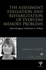 """""""The Assessment, Evaluation and Rehabilitation of Everyday Memory Problems"""" (9781317974468)"""