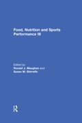 Food, Nutrition and Sports Performance III 9781317981220R90