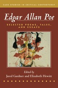 Edgar Allan Poe: Selected Poetry, Tales, and Essays, Authoritative Texts with Essays on Three Critical Controversies 9781319030414R60