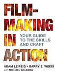 Filmmaking in Action: Your Guide to the Skills and Craft 9781319116903R60