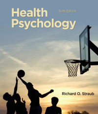 Health Psychology              by             Richard O. Straub