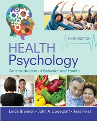 Health Psychology: An Introduction to Behavior and Health              by             Linda Brannon; Jess Feist; John A. Updegraff
