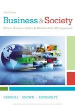"""Business & Society: Ethics, Sustainability & Stakeholder Management"" (9781337514477)"