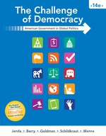"""The Challenge of Democracy: American Government in Global Politics"" (9781337514552)"