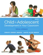 """""""Child and Adolescent Development in Your Classroom, Topical Approach"""" (9781337514590)"""