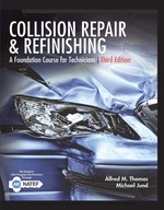 """""""Collision Repair and Refinishing: A Foundation Course for Technicians"""" (9781337514675)"""