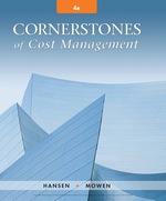 """Cornerstones of Cost Management"" (9781337514842)"