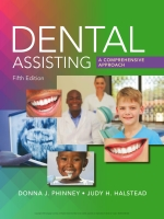 """""""Dental Assisting: A Comprehensive Approach"""" (9781337514972)"""