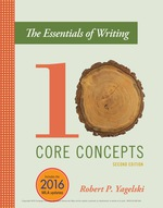 """""""The Essentials of Writing: Ten Core Concepts"""" (9781337515405)"""
