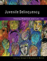 """""""Juvenile Delinquency: Theory, Practice, and Law"""" (9781337515993)"""