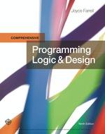"""""""Programming Logic & Design, Comprehensive"""" (9781337517041)"""