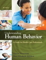"""""""Understanding Human Behavior: A Guide for Health Care Professionals"""" (9781337517515)"""