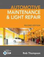 """Automotive Maintenance & Light Repair"" (9781337670234)"