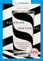 """""""Becoming Rhetorical: Analyzing and Composing in a Multimedia World"""" (9781337670272)"""
