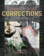 """""""Community-Based Corrections"""" (9781337670449)"""