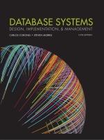 """""""Database Systems: Design, Implementation, & Management"""" (9781337670562)"""