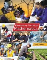 """Elementary Technical Mathematics, 12th"" (9781337670678)"