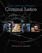 """""""Ethical Dilemmas and Decisions in Criminal Justice"""" (9781337670876)"""