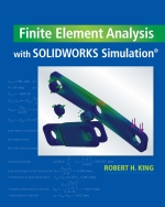 """Finite Element Analysis with SOLIDWORKS Simulation"" (9781337670913)"