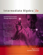 """""""Intermediate Algebra: Connecting Concepts through Applications"""" (9781337671200)"""