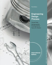 Engineering Design Process International Edition 3rd Edition 9781337672689 9781337672689 Vitalsource