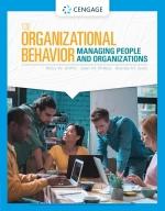 """Organizational Behavior: Managing People and Organizations"" (9781337918756)"