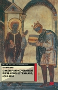Kingship and Government in Pre-Conquest England c.500–1066 9781349274543R180