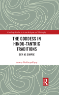 The Goddess in Hindu-Tantric Traditions 9781351063524