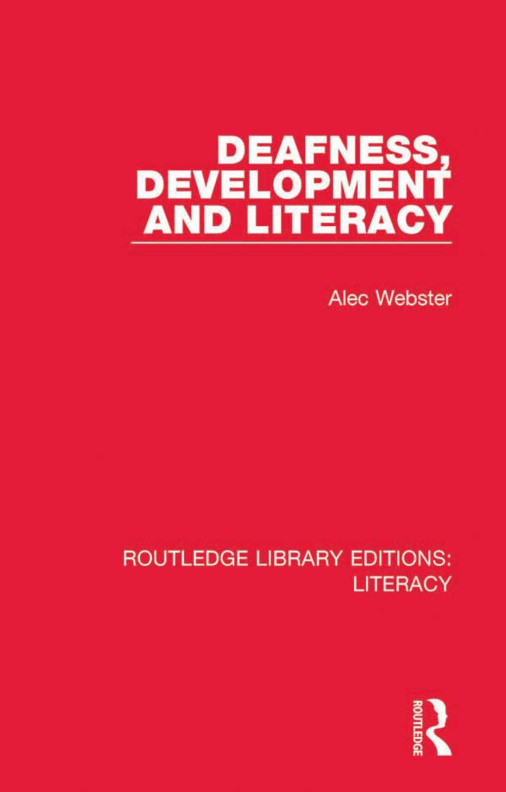 Deafness  Development and Literacy (eBook Rental)