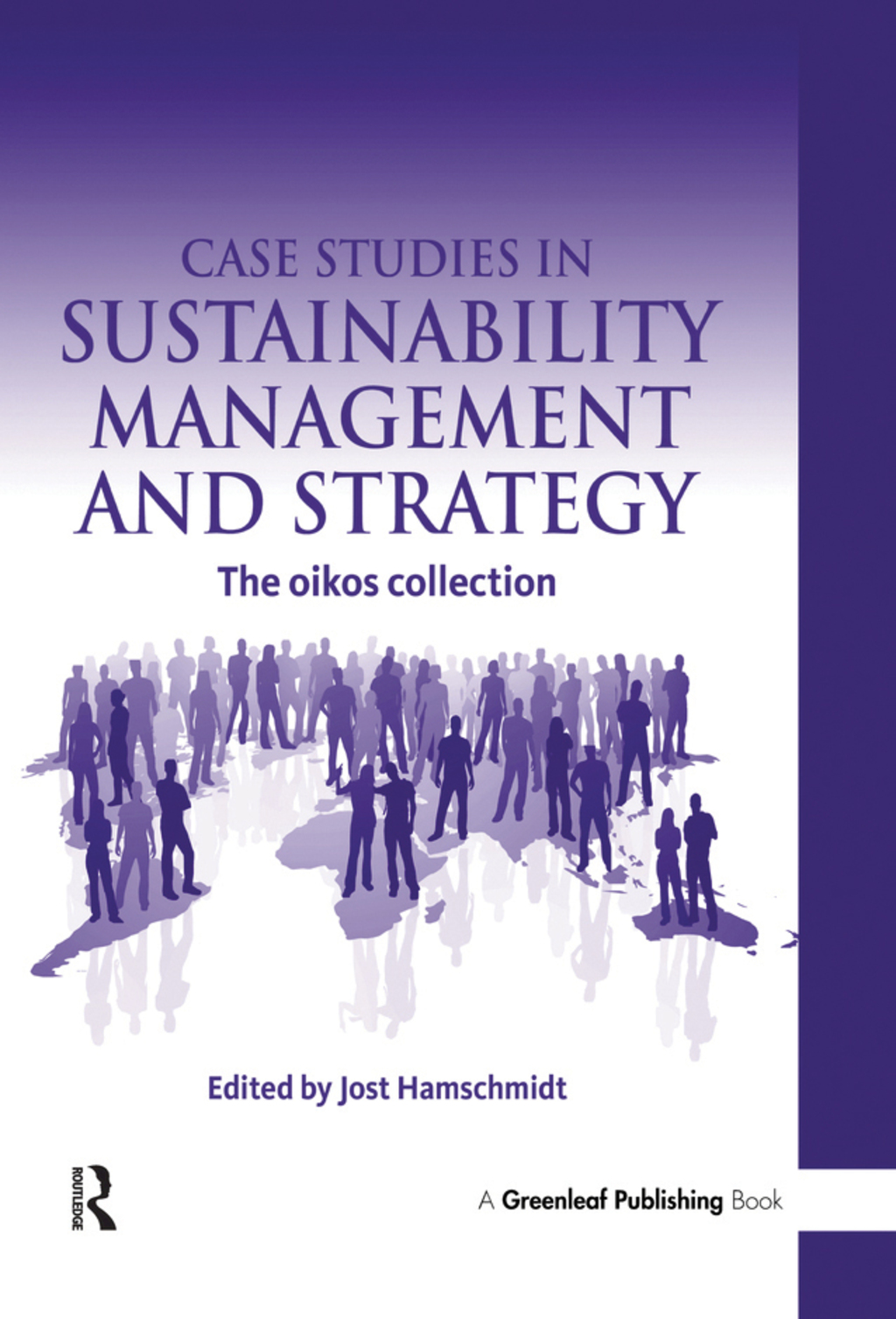 Case Studies in Sustainability Management and Strategy (eBook Rental)
