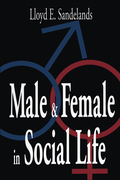 Male and Female in Social Life 9781351325462R90