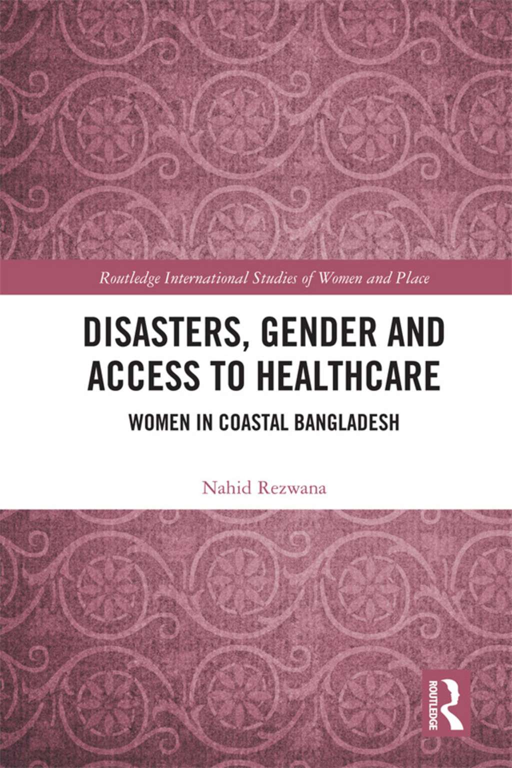 Disasters  Gender and Access to Healthcare (eBook Rental)