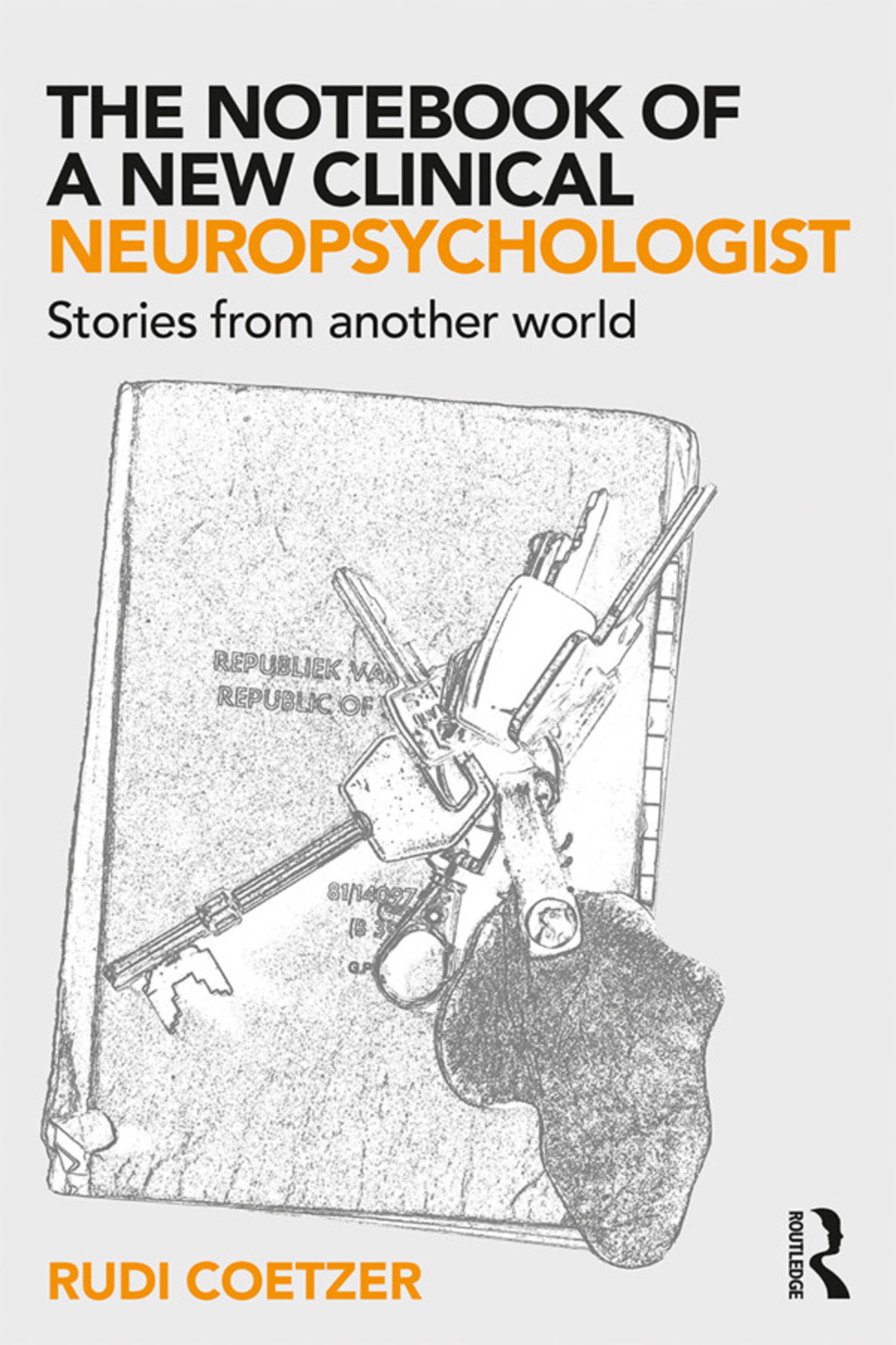 The Notebook of a New Clinical Neuropsychologist (eBook Rental)