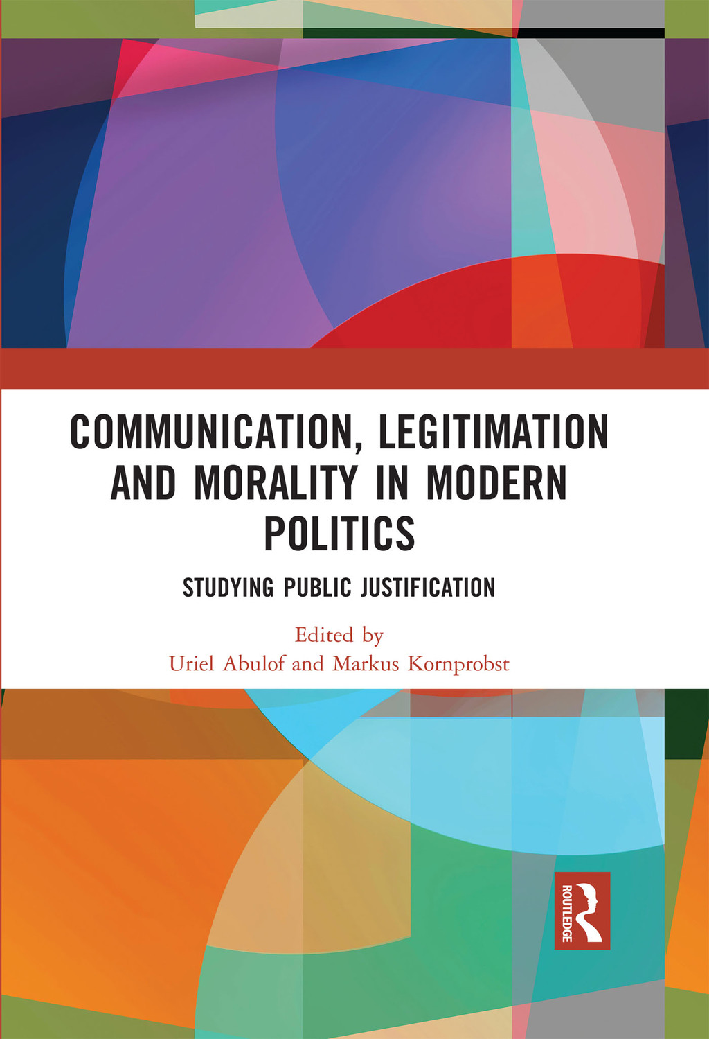 Communication  Legitimation and Morality in Modern Politics (eBook Rental)