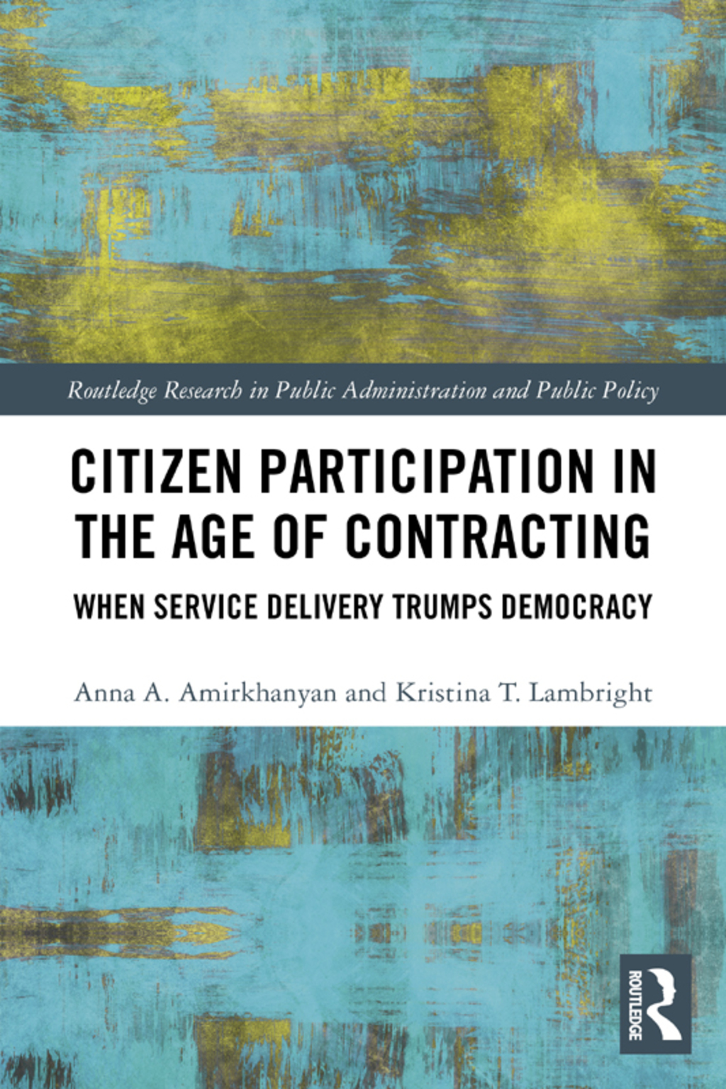 Citizen Participation in the Age of Contracting (eBook Rental)