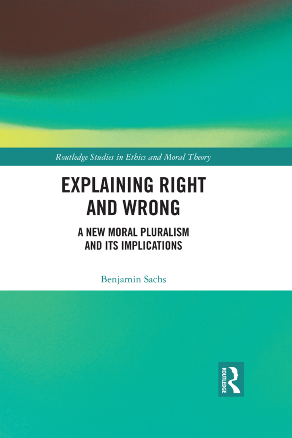Explaining Right and Wrong (eBook Rental)