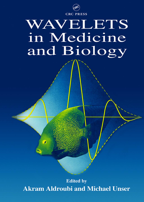 Wavelets in Medicine and Biology (eBook Rental)