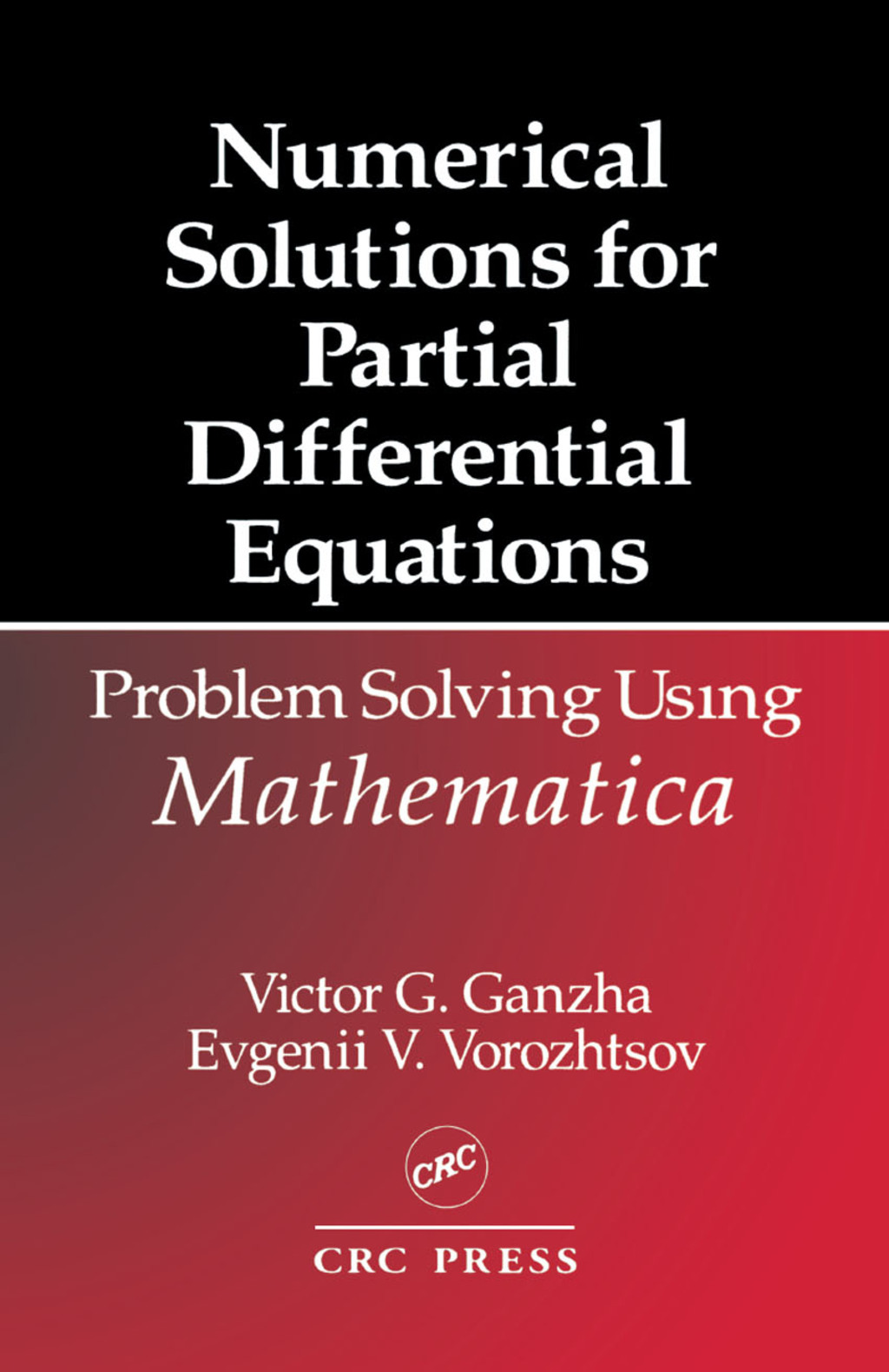 Numerical Solutions for Partial Differential Equations (eBook Rental)